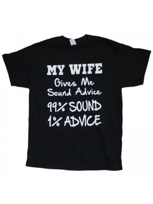 """""""My Wife Gives Sound Advice"""" Design Black Cotton T-Shirt"""